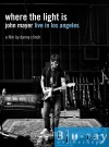 Mayer, John - Where The Light Is: John Mayer Live In Los Angeles